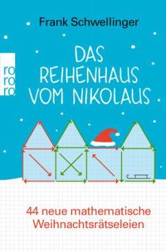 Das Reihenhaus vom Nikolaus - Schwellinger, Frank