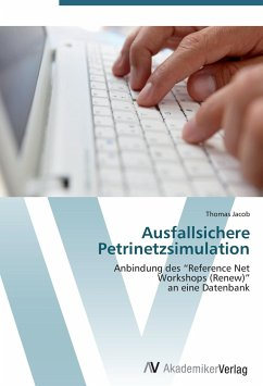 9783639407273 - Jacob, Thomas: Ausfallsichere Petrinetzsimulation - Livro
