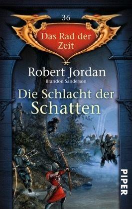 Die Schlacht der Schatten / Das Rad der Zeit Bd.36