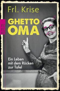 Ghetto-Oma - Frl. Krise