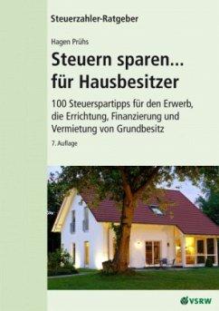 Steuern sparen für Hausbesitzer - Prühs, Hagen