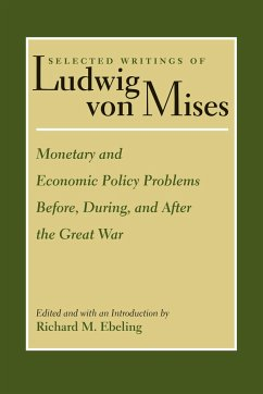 Selected Writings of Ludwig Von Mises - Mises, Ludwig von