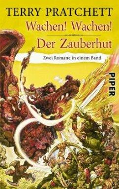 Wachen! Wachen! & Der Zauberhut / Scheibenwelt Bd.5&8 - Pratchett, Terry