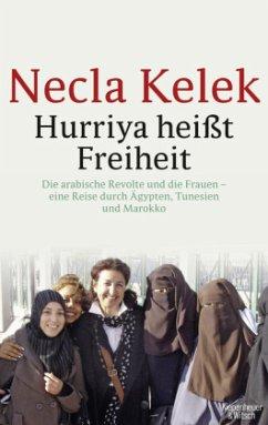 Hurriya heißt Freiheit - Kelek, Necla