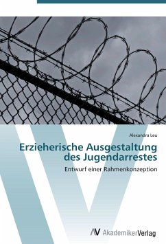 9783639407020 - Leu, Alexandra: Erzieherische Ausgestaltung des Jugendarrestes - Knjiga