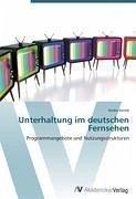 9783639405699 - Andre Keime: Unterhaltung im deutschen Fernsehen - Buch