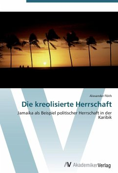 9783639407204 - Flöth, Alexander: Die kreolisierte Herrschaft - Buch