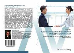 9783639406320 - Zeggel, Winand: Contracting zum Betrieb von Industriekraftwerken - Buch