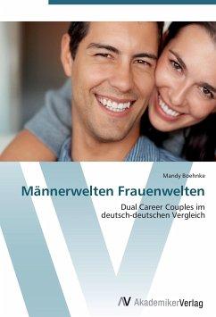 9783639406825 - Boehnke, Mandy: Männerwelten Frauenwelten - Buch
