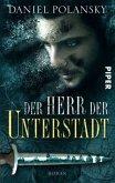 Der Herr der Unterstadt Bd.1