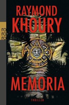 Memoria / Geheimnis der Templer Bd.3 - Khoury, Raymond
