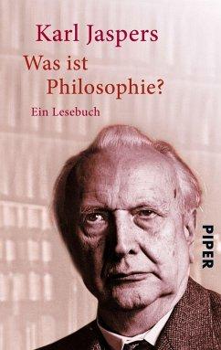 Was ist Philosophie? - Jaspers, Karl