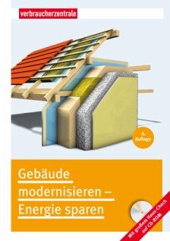 Gebäude modernisieren - Energie sparen - Burk, Peter