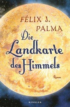 Die Landkarte des Himmels / Mapa Trilogie Bd.2 - Palma, Félix J.