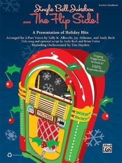 Jingle Bell Jukebox . . . the Flip Side!: A Presentation of Holiday Hits Arranged for 2-Part Voices (Kit), Book & CD (Book Is 100% Reproducible) - Beck, Andy; Fisher, Bruce