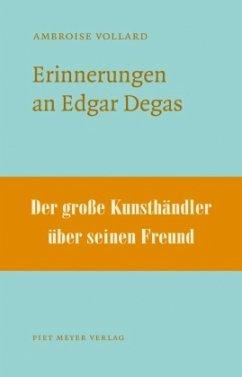 Erinnerungen an Edgar Degas - Vollard, Ambroise