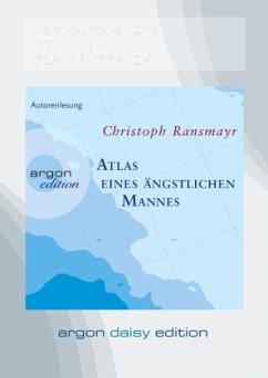 Atlas eines ängstlichen Mannes, 1 MP3-CD (DAISY Edition) - Ransmayr, Christoph