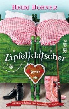 Zipfelklatscher - Hohner, Heidi