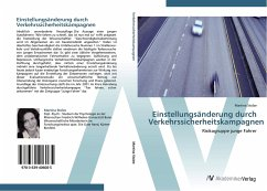 9783639406085 - Stolze, Martina: Einstellungsänderung durch Verkehrssicherheitskampagnen: Risikogruppe junge Fahrer - Buch