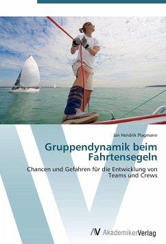 9783639407129 - Plagmann, Jan Hendrik: Gruppendynamik beim Fahrtensegeln - Buch