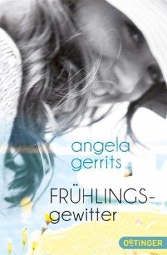 Frühlingsgewitter - Gerrits, Angela