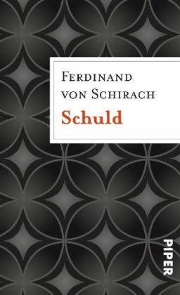Ferdinand Schirach Schuld