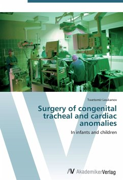 9783639406702 - Loukanov, Tsvetomir: Surgery of congenital tracheal and cardiac anomalies - Buch