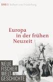 Europa in der frühen Neuzeit / Neue Fischer Weltgeschichte Bd.5