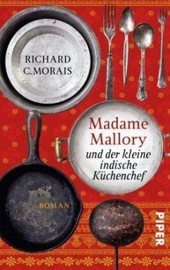 Madame Mallory und der kleine indische Küchenchef - Morais, Richard C.