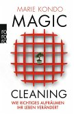 Wie richtiges Aufräumen Ihr Leben verändert / Magic Cleaning Bd.1