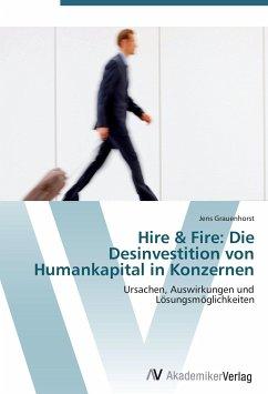 9783639407136 - Grauenhorst, Jens: Hire & Fire: Die Desinvestition von Humankapital in Konzernen - کتاب