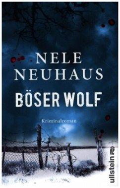 Böser Wolf / Pia Kirchhoff & Oliver von Bodenstein Bd.6 - Neuhaus, Nele