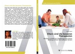 9783639403640 - Nierer, Jasmin: Eltern sind die besseren Therapeuten - Buch