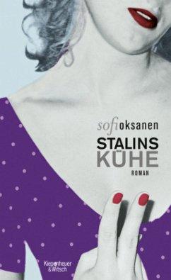 Stalins Kühe - Oksanen, Sofi