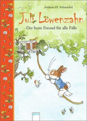 Der beste Freund für alle Fälle / Juli Löwenzahn Bd.2