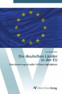 9783639406283 - Bosselmann, Lars: Die deutschen Länder in der EU - Buch
