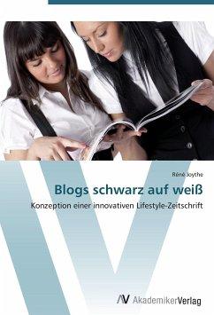 9783639407099 - Joythe, Réné: Blogs schwarz auf weiß - Книга