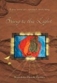 Bring to the Light - A True Story of a Spiritual Awakening