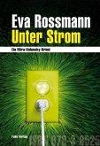 Unter Strom / Mira Valensky Bd.14