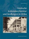 Deutsche Kolonialarchitektur und Siedlungen in Afrika