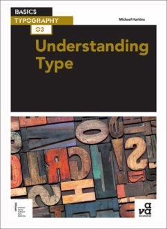 Basics Typography 03: Understanding Type - Harkins, Michael