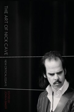 The Art of Nick Cave: New Critical Essays