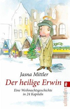 Der heilige Erwin - Mittler, Jasna