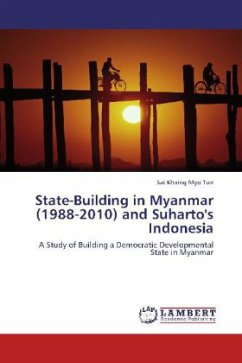 State-Building in Myanmar (1988-2010) and Suharto's Indonesia