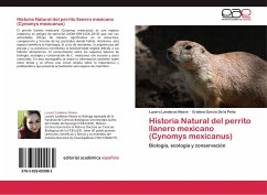 Historia Natural del perrito llanero mexicano (Cynomys mexicanus)