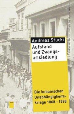 Aufstand und Zwangsumsiedlung - Stucki, Andreas