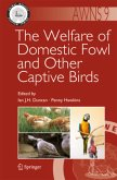 The Welfare of Domestic Fowl and Other Captive Birds