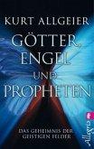 Götter, Engel und Propheten
