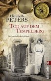 Tod auf dem Tempelberg / Amelia-Peabody-Krimi Bd.19