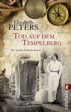 Tod auf dem Tempelberg / Amelia-Peabody-Krimi Bd.19 - Peters, Elizabeth